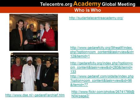 Telecentre.org Academy Global Meeting Who is Who  php?option=com_content&task=view&id= 12&Itemid=1