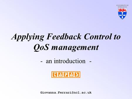 Applying Feedback Control to QoS management - an introduction -