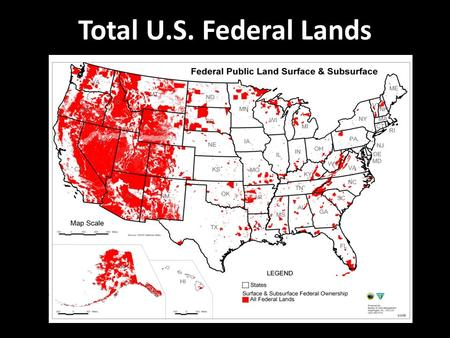 Total U.S. Federal Lands. Total Percentage of Federal Land Ownership.