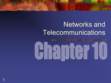 1 Networks and Telecommunications. 2 Applying Telecommunications in Business TELECOMMUNICATIONS – the transmission of data between devices in different.