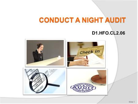 CONDUCT A NIGHT AUDIT D1.HFO.CL2.06