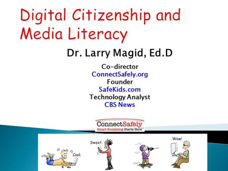 Digital Citizenship and Media Literacy