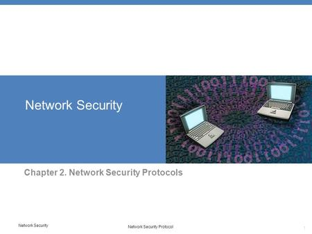 Chapter 2. Network Security Protocols
