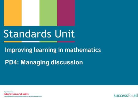 Improving learning in mathematics PD4: Managing discussion.