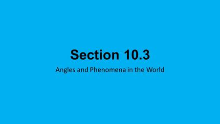 Angles and Phenomena in the World