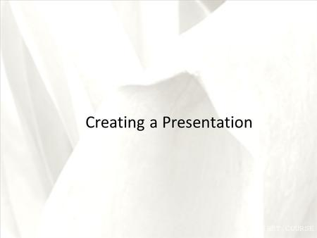 FIRST COURSE Creating a Presentation. XP Objectives Open and view an existing PowerPoint presentation Switch views and navigate a presentation View a.
