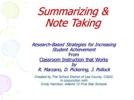 Research-Based Strategies for Increasing Student Achievement From Classroom Instruction that Works by R. Marzano, D. Pickering, J. Pollock Created by.
