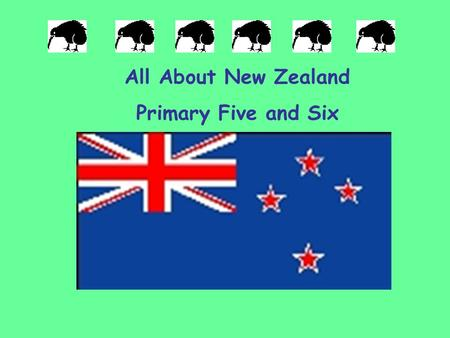 All About New Zealand Primary Five and Six.