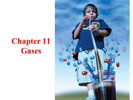 Chapter 11 Gases. Tro's Introductory Chemistry, Chapter2 Gases Pushing gas molecules are constantly in motion as they move and strike a surface, they.