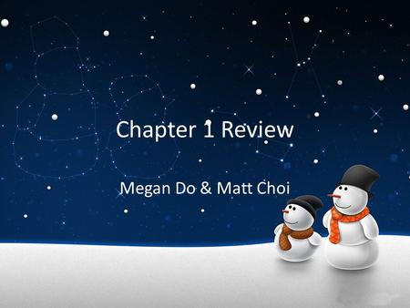 Chapter 1 Review Megan Do & Matt Choi. The Study of Chemistry Chemistry is the study of properties of materials and changes that they undergo. Can be.