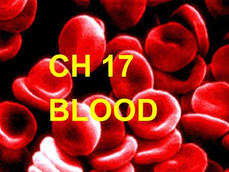 CH 17 BLOOD. The Functions of Blood (1) Transport medium that picks up food and oxygen (2) Picks up wastes for delivery to excretory organs (3) Transports.
