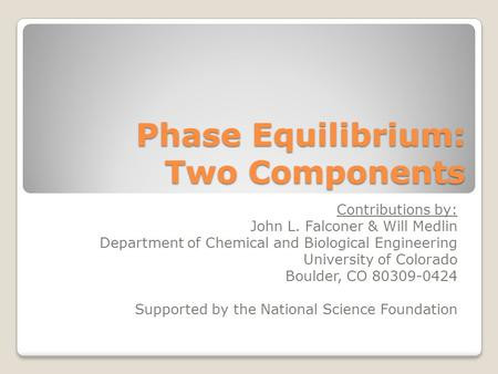 Phase Equilibrium: Two Components