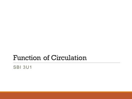 Function of Circulation SBI 3U1. Mammalian Circulatory System Mammals tend to have a complex body system with high energy demand. Thus the circulatory.