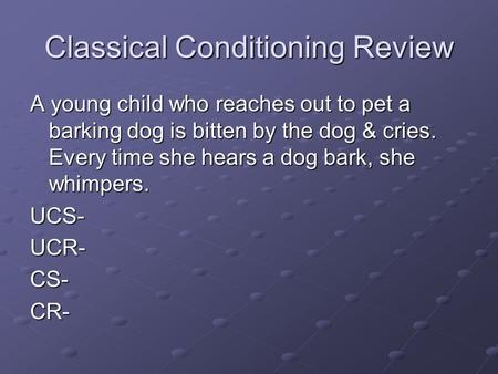 classical conditioning and circle rating Classical conditioning has become important in understanding human and animal behavior learn how it works and explore a few examples.