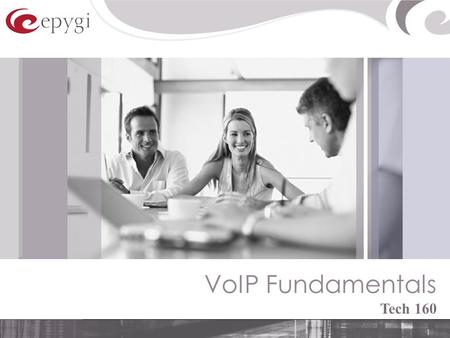 1 VoIP Fundamentals Tech 160. 2 Agenda Tech 160  Voice Communication  Voice over PSTN  Voice over IP  Quality of Service  VoIP Security  References.