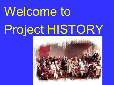 Welcome to Project HISTORY. A Project of the Central New York Consortium of School Districts Led by the North Syracuse Central School District and…