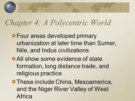 Chapter 4: A Polycentric World
