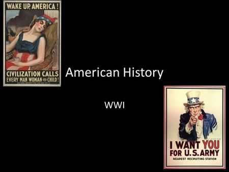 American History WWI. Woodrow Wilson's Diplomacy Opposed Imperialism Promoted democracy Mexican Revolution – 1884-1911 Porfirio Diaz – 1911 Francisco.