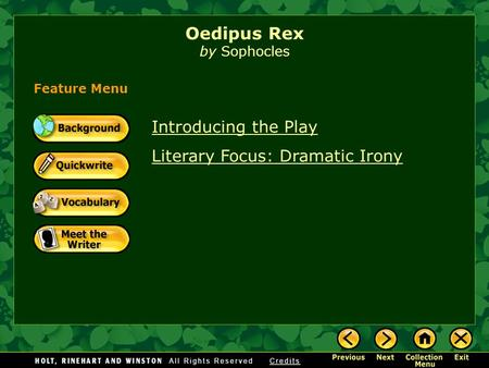 Lessons learned from oedipus rex
