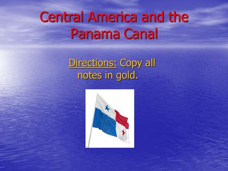 Central America and the Panama Canal