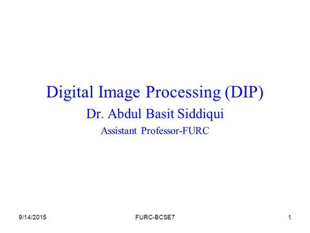 Digital Image Processing (DIP)