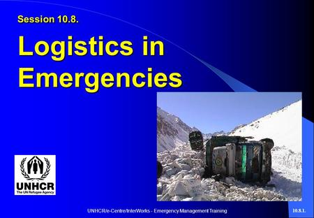 UNHCR/e-Centre/InterWorks - Emergency Management Training