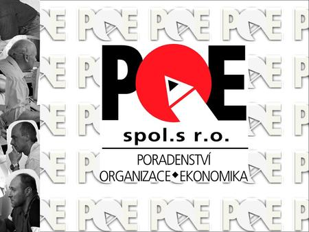 POE, Ltd. ID 49608312 Ostrava, Czech republic private organization providing range of educational services to adults was founded on 8 November 1993 TRADITION,