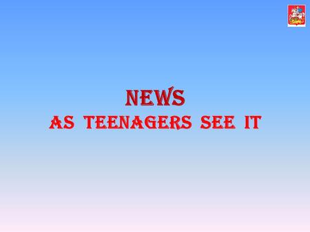 "News as teenagers see it. Do you know the origin of the word ""teenager""? ""teenager""?"