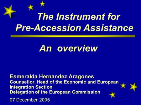 eu instruments for pre accession assistance The instrument for pre-accession assistance (ipa) supports countries that are  candidates or potential candidates for eu membership.