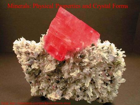 Minerals: Physical Properties and Crystal Forms