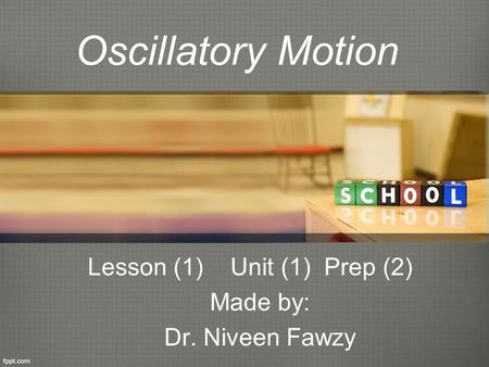 Lesson (1) Unit (1) Prep (2) Made by: Dr. Niveen Fawzy