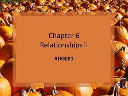 "Chapter 6 Relationships II RDG081. Quote ""The ability to read awoke inside me some long dormant craving to be mentally alive."" - Autobiography of Malcolm."