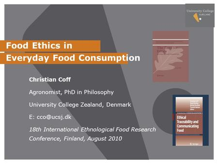 Food Ethics in Everyday Food Consumption