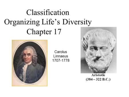 Classification Organizing Life's Diversity