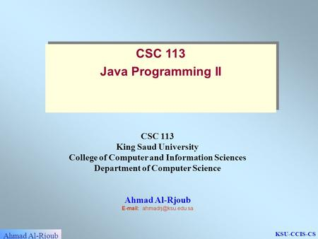 CSC 113 Java Programming II