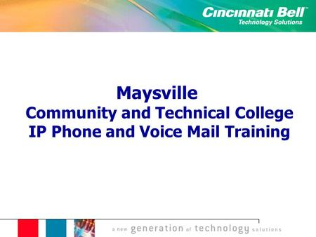 Maysville Community and Technical College IP Phone and Voice Mail Training.