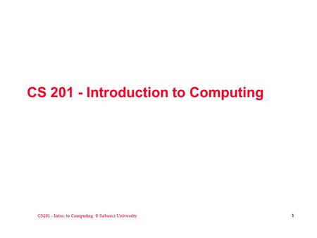 CS Introduction to Computing