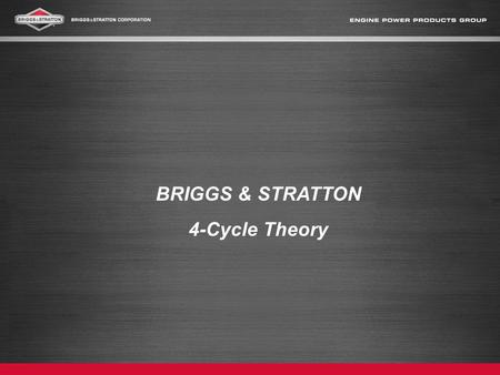 BRIGGS & STRATTON 4-Cycle Theory.