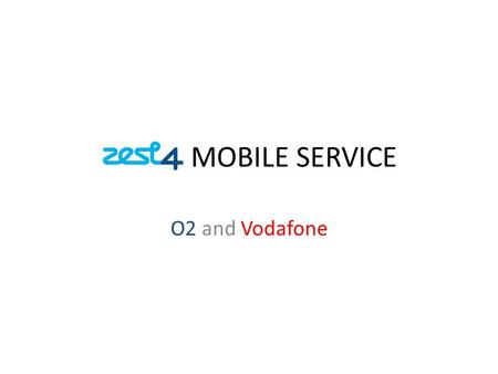 MOBILE SERVICE O2 and Vodafone. In Life- Support BASIC CHECKS FOR PHONE/NETWORK ISSUES Has the customer got a signal? Ask the customer to check signal.
