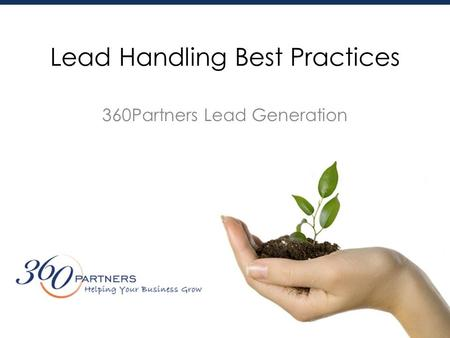 Lead Handling Best Practices 360Partners Lead Generation.