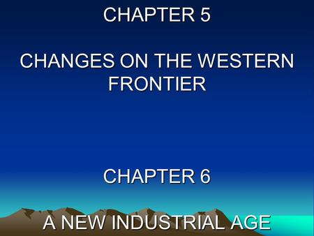 changes on western frontier chapter 13 Quizzes history  us history  us history chapter 13 changes on the western frontier  us history chapter 13 changes on the western frontier  25 questions | by dkk566 | last updated: feb 15,  changes are done, please start the quiz.