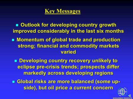 Outlook for developing country growth improved considerably in the last six months Outlook for developing country growth improved considerably in the last.