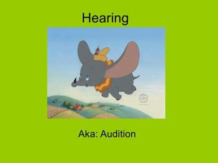 Hearing Aka: Audition. Frequency the number of complete wavelengths that pass through point at a given time. This determines the pitch of a sound.
