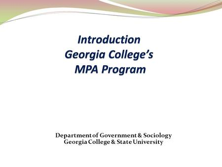 Department of Government & Sociology Georgia College & State University.