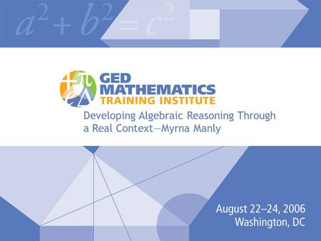 Developing Algebraic Reasoning Through a Real Context—Myrna Manly.