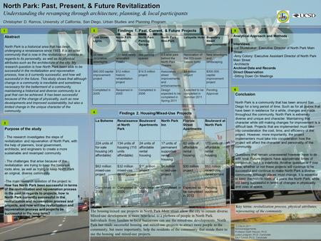 North Park: Past, Present, & Future Revitalization Understanding the revamping through architecture, planning, & local participants Christopher D. Ramos,