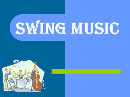 Swing Music. Where Swing Music began Swing Music began in the 1920's in the United Kingdom. Became Popular in the United States in the 1930's. Slowly.
