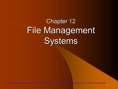 1 Chapter 12 File Management Systems. 2 Systems Architecture Chapter 12.