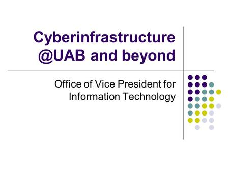and beyond Office of Vice President for Information Technology.
