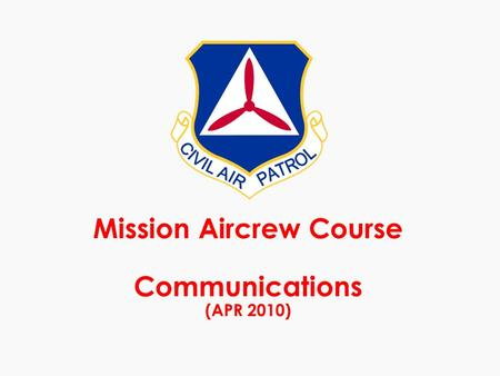 Mission Aircrew Course Communications (APR 2010).